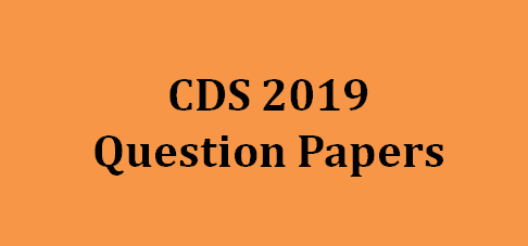 CDS Question Papers 2019