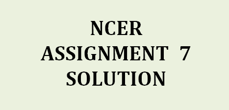 NPTEL NCER Assignment 7 answers
