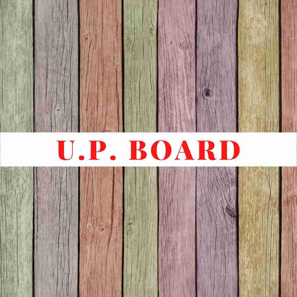 U.P. BOARD
